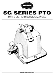 MUNCIE SG SERIES PTO PARTS LIST AND SERVICE MANUAL